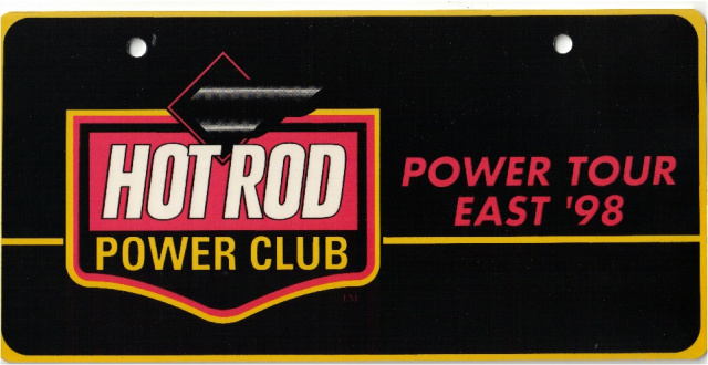 "Official Hot Rod Power Tour 98  ""Power Club"" plate"