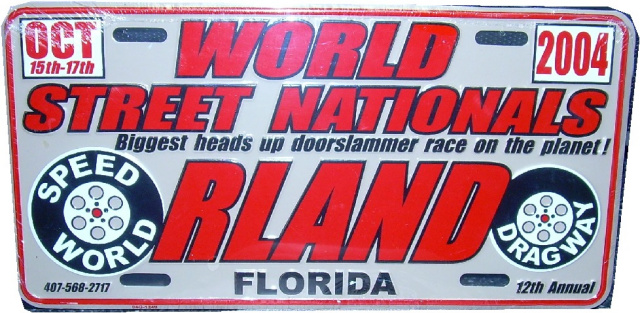 "12th (2004) World Street Nationals""Official"" Licence Plate  NEW"